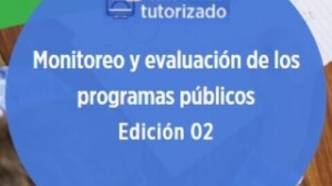 Curso: Monitoreo y Evaluación de los programas públicos