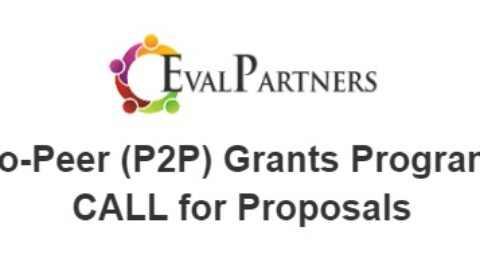 "Call for Proposals and Proposal Template for the P2P grants with the theme:  ""Evaluation as an agile tool for an appropriate response in uncertain times"""
